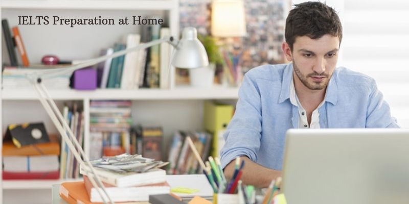 What are The Best Ways To Study For IELTS Being at Home?