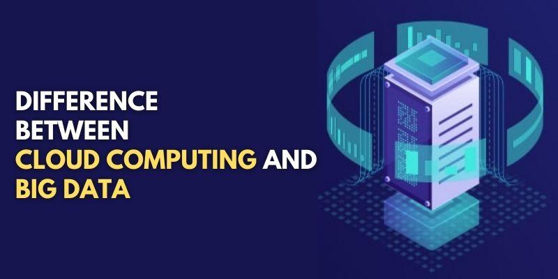 difference between cloud computing and big data